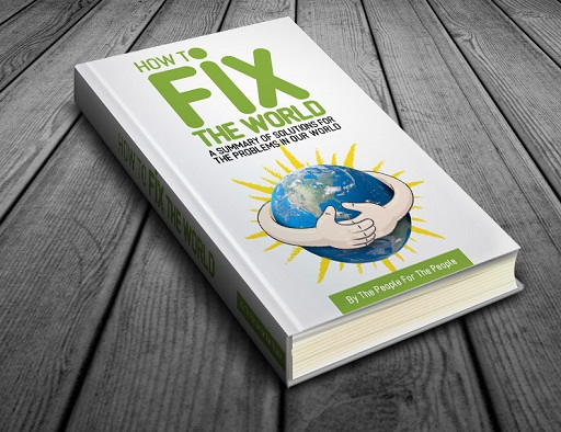 How To Fix The World Book - 3d Cover-FixWorld.org